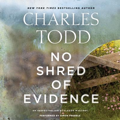 No Shred of Evidence Lib/E: An Inspector Ian Rutledge Mystery (Inspector Ian Rutledge Mysteries #18) Cover Image