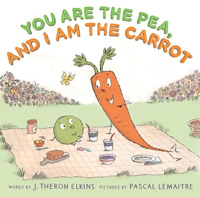 You Are the Pea, and I Am the Carrot Cover