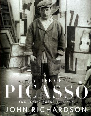 A Life of Picasso: The Cubist Rebel, 1907-1916 Cover Image