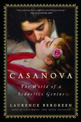 Casanova: The World of a Seductive Genius Cover Image