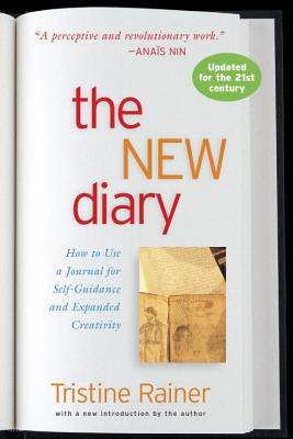 The New Diary: How to Use a Journal for Self-Guidance and Expanded Creativity Cover Image