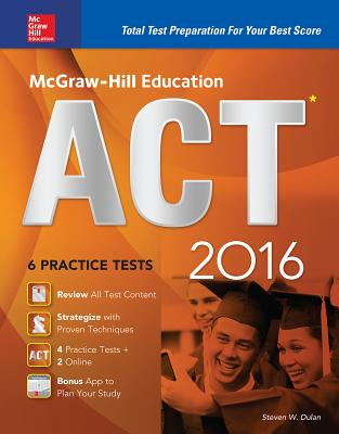 Mcgraw Hill Education Act 2016 Strategies 6 Practice Tests 12