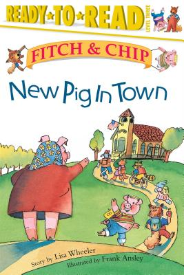 Cover for New Pig in Town (Fitch & Chip #1)