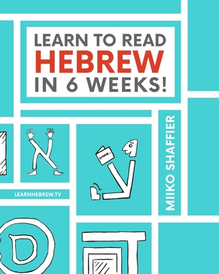 Learn to Read Hebrew in 6 Weeks Cover Image