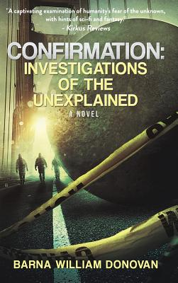Confirmation: Investigations of the Unexplained Cover Image
