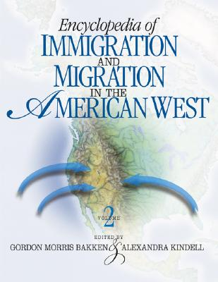 Cover for Encyclopedia of Immigration and Migration in the American West