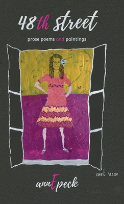 48th street: prose poems and paintings Cover Image