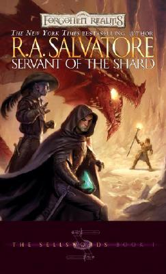 Servant of the Shard: The Sellswords, Book I (The Legend of Drizzt #14) Cover Image