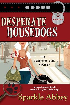 Desperate Housedogs (Pampered Pets Mystery) Cover Image