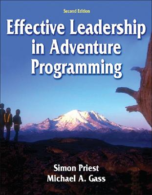 Effective Leadership in Adventure Programming - 2nd Edition Cover Image