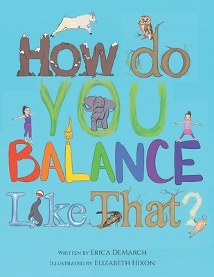 How Do You Balance Like That? Cover Image