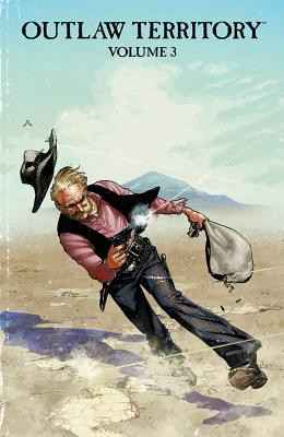 Outlaw Territory, Volume 3 Cover