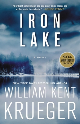 Iron Lake (20th Anniversary Edition): A Novel (Cork O'Connor Mystery Series #1) Cover Image