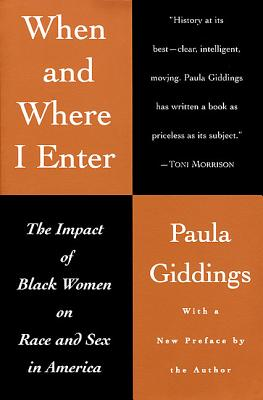 When and Where I Enter: The Impact of Black Women on Race and Sex in America Cover Image