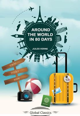 Around the World In 80 days (Global Classics) Cover Image
