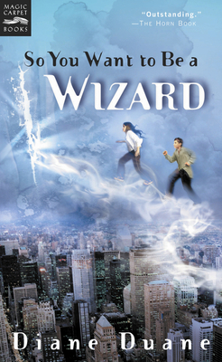 So You Want to Be a Wizard: The First Book in the Young Wizards Series Cover Image