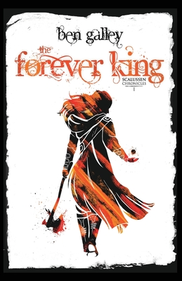 The Forever King: Scalussen Chronicles 1 Cover Image