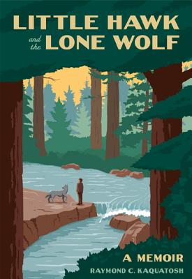 Little Hawk and the Lone Wolf: A Memoir Cover Image