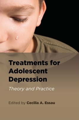 Treatments for Adolescent Depression: Theory and Practice Cover Image