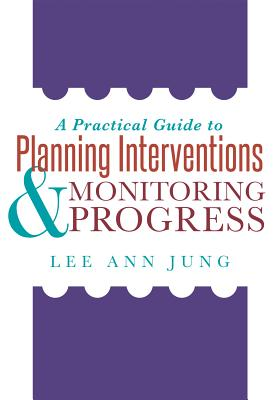 A Practical Guide to Planning Interventions and Monitoring Progress (Solutions) Cover Image