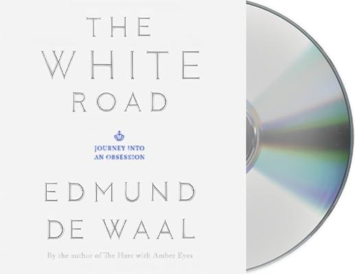 The White Road: Journey into an Obsession Cover Image