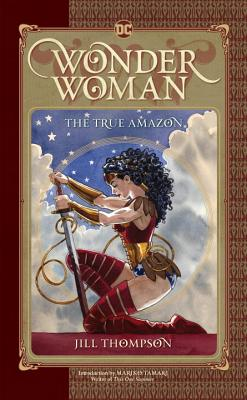 Wonder Woman: The True Amazon Cover Image