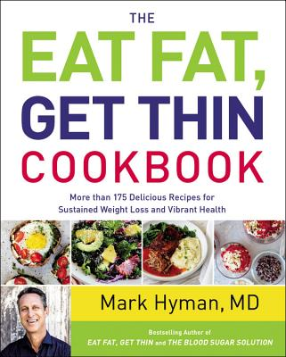 Cover for The Eat Fat, Get Thin Cookbook