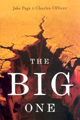 The Big One: The Earthquake That Rocked Early America and Helped Create a Science Cover Image