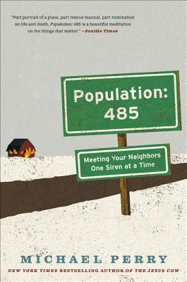 Population: 485: Meeting Your Neighbors One Siren at a Time Cover Image