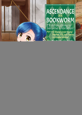 Ascendance of a Bookworm (Manga) Part 1 Volume 1 Cover Image