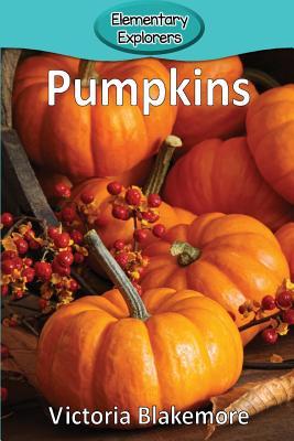 Pumpkins (Elementary Explorers #35) Cover Image