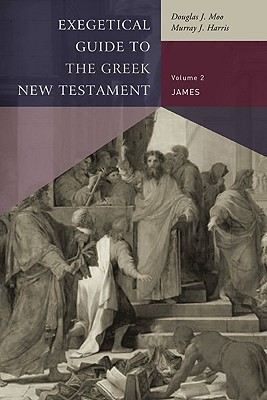 James (Exegetical Guide to the Greek New Testament) Cover Image