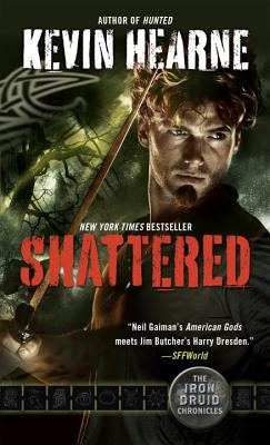 Shattered: The Iron Druid Chronicles, Book Seven Cover Image