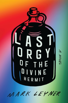 Last Orgy of the Divine Hermit Cover Image