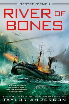 River of Bones (Destroyermen #13) Cover Image