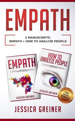 Empath: This Book Includes 2 Manuscripts: Empath and How to Analyze People - A Two Book Bundle Cover Image