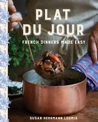Plat du Jour: French Dinners Made Easy Cover Image