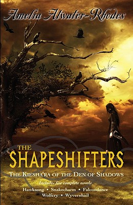 The Shapeshifters: The Kiesha'ra of the Den of Shadows Cover Image