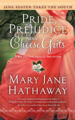 Pride, Prejudice and Cheese Grits Cover