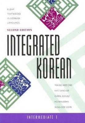 Integrated Korean: Intermediate 1, Second Edition (Klear Textbooks in Korean Language #26) Cover Image