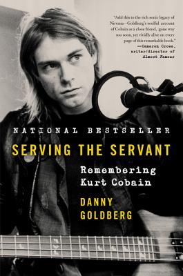Serving the Servant: Remembering Kurt Cobain Cover Image