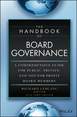 The Handbook of Board Governance: A Comprehensive Guide for Public, Private, and Not-For-Profit Board Members Cover Image