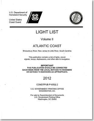 Light List: Atlantic Coast, Shrewsbury River, New Jersey to Little River, South Carolina 2012 Cover Image