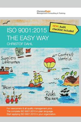 ISO 9001: 2015 the easy way: The complete ISO 9001:2015 in plain language Cover Image
