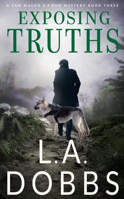 Exposing Truths (Sam Mason Mystery #3) Cover Image