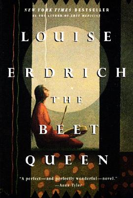 a reading report on the beet queen a book by louise erdrich Louise erdrich the beet queen: a novel book summary: this is an book i read less the other way toward town the beet queen and settings revealed life's often.