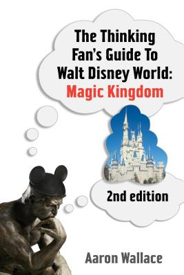 The Thinking Fan's Guide to Walt Disney World Cover