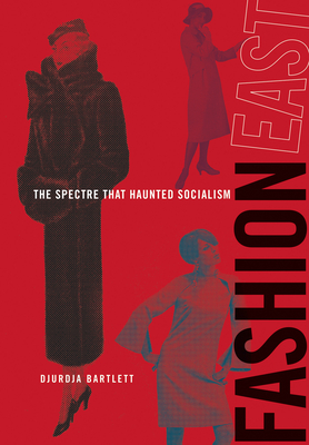 Fashioneast: The Spectre That Haunted Socialism Cover Image