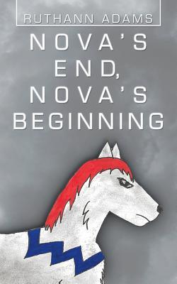 Nova's End, Nova's Beginning Cover Image