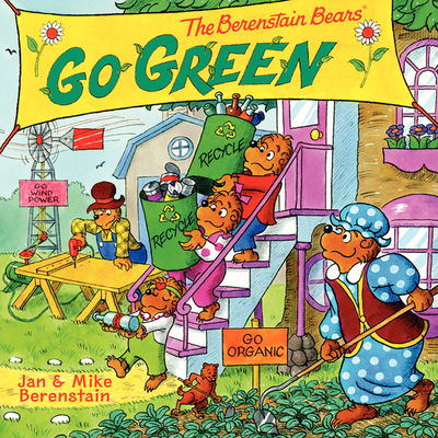 The Berenstain Bears Go Green Cover Image